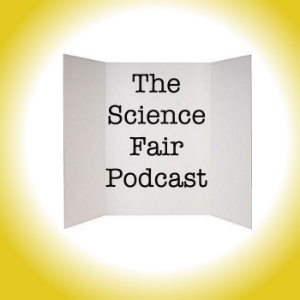 Science Fair Podcast Episode #1: Introducing Science Fair